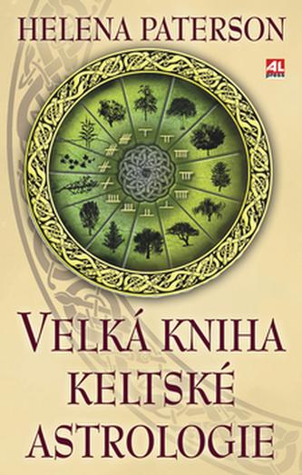 Velká kniha keltské astrologie