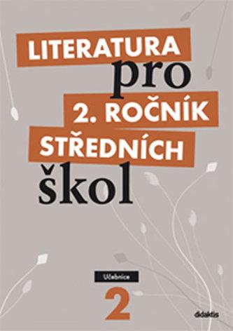 Literatura pro 2. ročník středních škol - Taťána Polášková a kol.