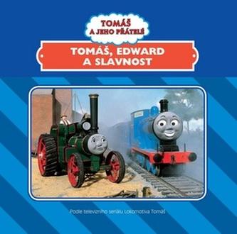 Tomáš, Edward a slavnost