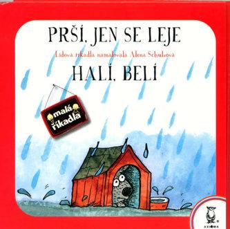 Prší, jen se leje; Halí, belí
