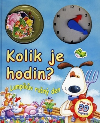 Kolik je hodin? Lumpíkův rušný den