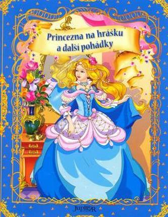 Princezna na hrášku a další pohádky
