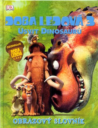 Doba ledová 3 Úsvit dinosaurů Obrazový slovník