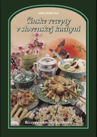 Čínske recepty v slovenskej kuchyni