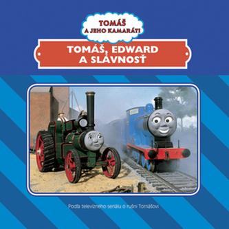 Tomáš, Edward a slávnosť