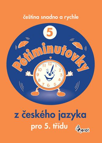 Pětiminutovky z Čezyka jazyka pro 5 třídu