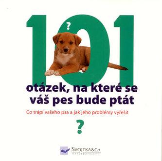 101 otázek, na které se váš pes bude ptát