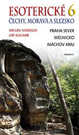 Esoterické Čechy, Morava a Slezska 6