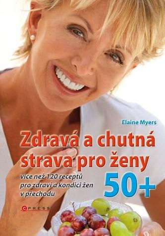Zdravá a chutná strava pro ženy 50+