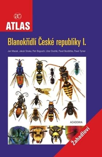 Blanokřídlí Česká republiky I.