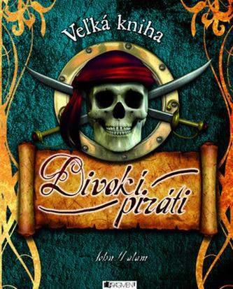 Divokí piráti