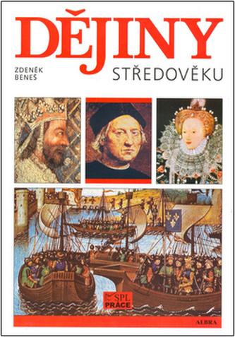 Dějiny středověku - Zdeněk Beneš