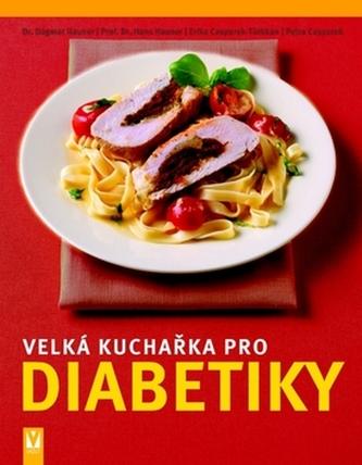Velká kuchařka pro diabetiky
