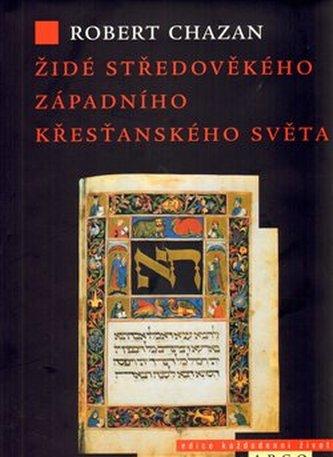 Židé středověkého západního křesťanského světa 1000–1500