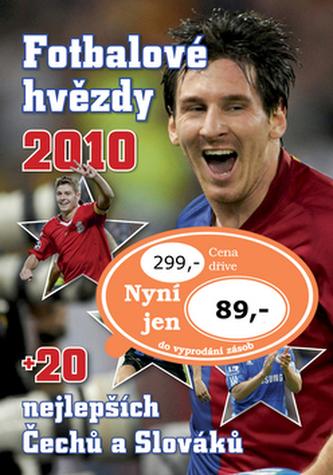Fotbalové hvězdy 2010