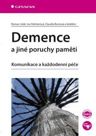 Demence a jiné poruchy paměti