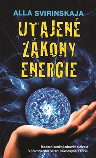 Utajené zákony energie