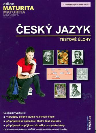 Český jazyk Testové úlohy - Drahuše Mašková