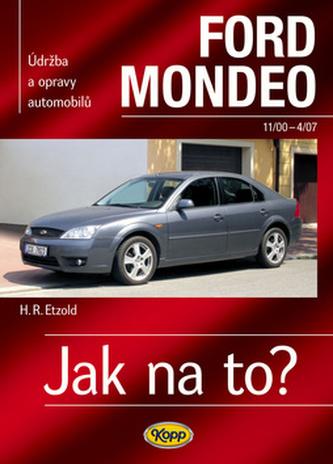 Ford Mondeo od11/00 do 4/07 - Hans-Rüdiger Etzold
