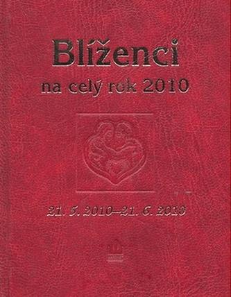 Blíženci na celý rok 2010