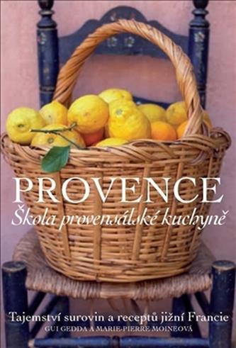 Provence Škola provensálské kuchyně