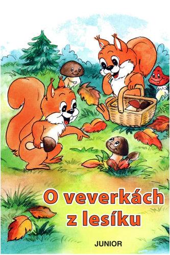 O veverkách z lesíku