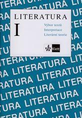 Literatura I. Výbor textů