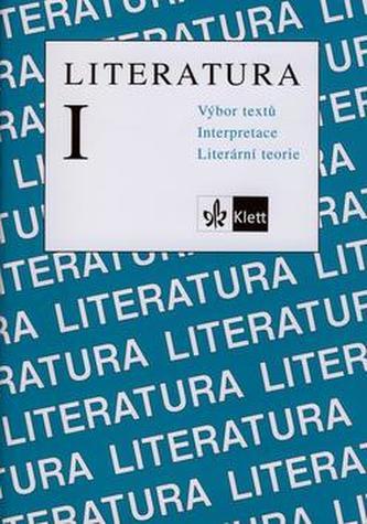 Literatura I: Výbor textů, interpretace, literární teorie - Náhled učebnice