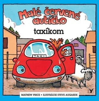 Malé červené autíčko taxíkom