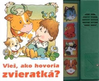 Vieš, ako hovoria zvieratká?
