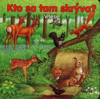 V lese - Kto sa tam skrýva?