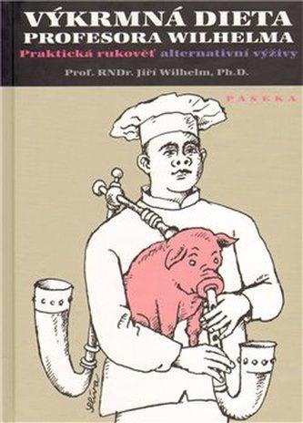 Výkrmná dieta profesora Wilhelma