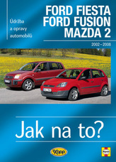 Ford Fiesta Ford Fusion Mazda 2 2002-2008