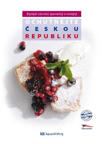 Ochutnejte Českou republiku