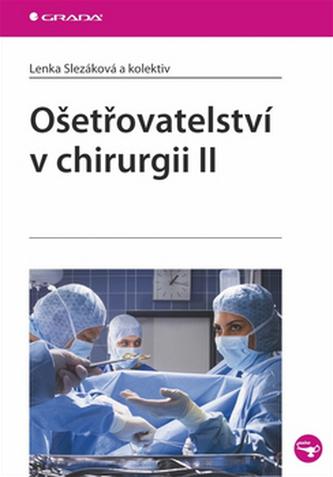 Ošetřovatelství v chirurgii II. - Lenka Žák