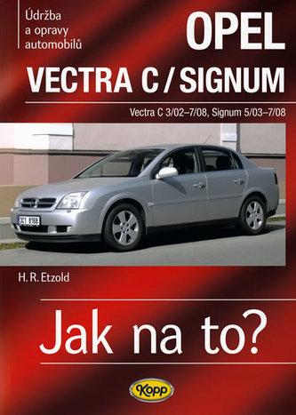 Opel Vectra C/Signum - Hans-Rüdiger Etzold