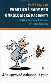 Praktické rady pro onkologické pacienty