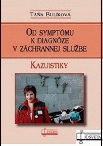 Od symptómu k diagnóze v záchrannej službe