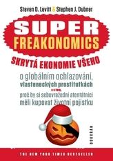 Superfreakonomics skrytá ekonomie všeho