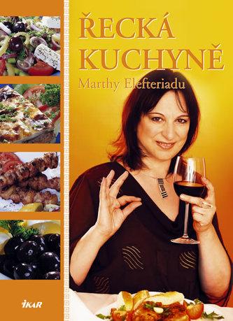 Řecká kuchyně Marthy Elefteriadu