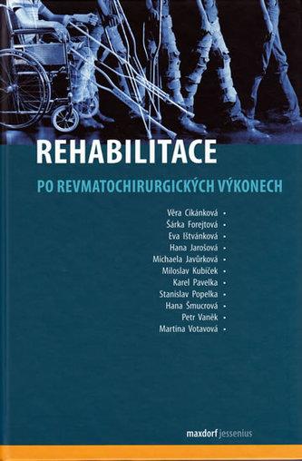 Rehabilitace po revmatochirurgických výkonech