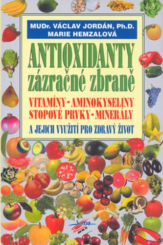 Antioxidanty zázračné zbraně