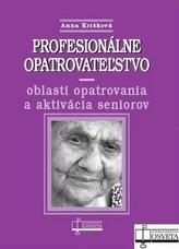 Profesionálne opatrovateľstvo