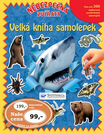 Velká kniha samolepek Nebezpečná zvířata