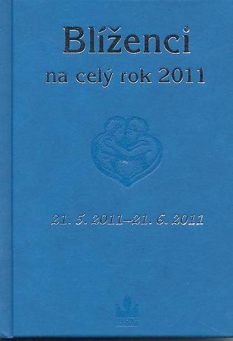 Horoskopy na celý rok 2011 Blíženci