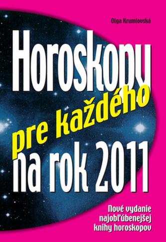 Horoskopy pre každého na rok 2011