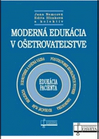 Moderná edukácia v ošetrovateľstve