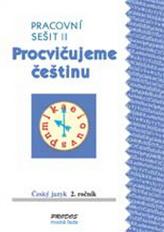 Procvičujeme češtinu pracovní sešit  pro 2. ročník 2. díl