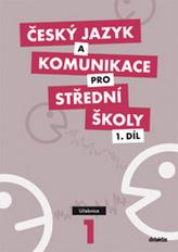 Český jazyk a komunikace pro SŠ 1