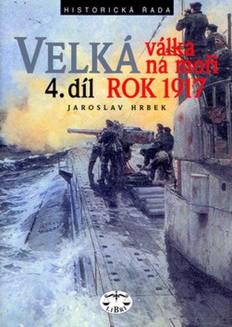 Velká válka na moři rok 1917